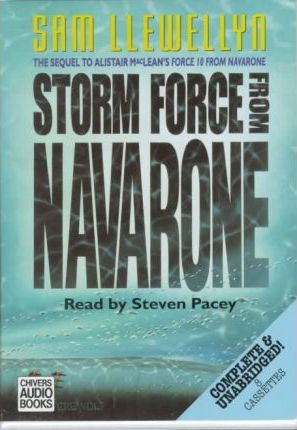 Storm Force from Navarone: Complete & Unabridged