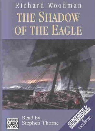 The Shadow of the Eagle: Complete & Unabridged
