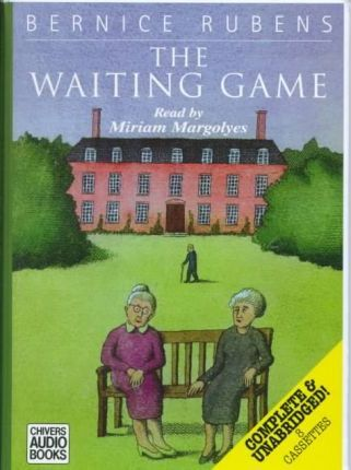 The Waiting Game: Complete & Unabridged