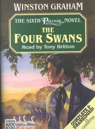 The Four Swans: Complete & Unabridged