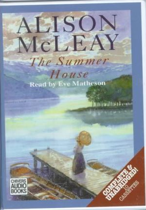 The Summer House: Complete & Unabridged