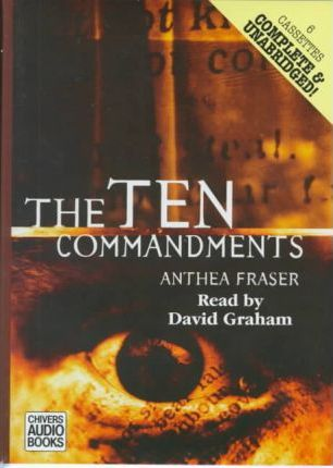 The Ten Commandments: Complete & Unabridged