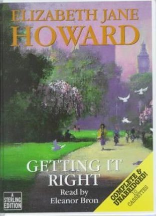 Getting it Right: Complete & Unabridged
