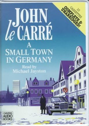 A Small Town in Germany: Complete & Unabridged