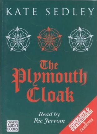 The Plymouth Cloak: Complete & Unabridged