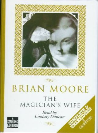The Magician's Wife: Complete & Unabridged