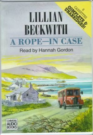 Rope-in Case: Complete & Unabridged