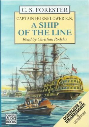 A Ship of the Line: Complete & Unabridged