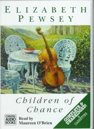 Children of Chance: Complete & Unabridged