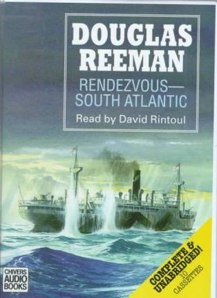 Rendezvous, South Atlantic: Complete & Unabridged