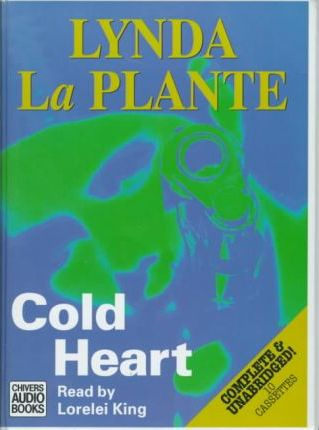 Cold Heart: Complete & Unabridged