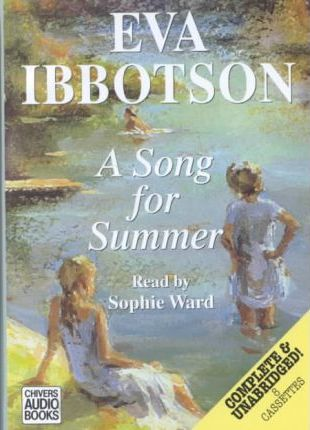 A Song for Summer: Complete & Unabridged