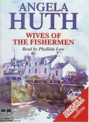 Wives of the Fishermen: Complete & Unabridged