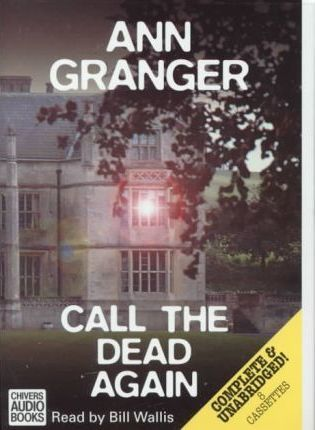 Call the Dead Again: Complete & Unabridged