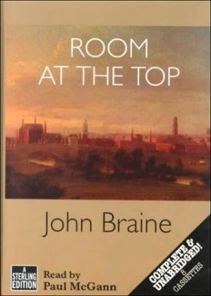 Room at the Top: Complete & Unabridged