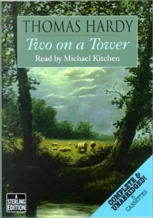 Two on a Tower: Complete & Unabridged