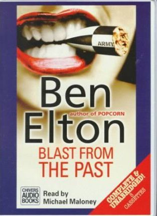 Blast from the Past: Complete & Unabridged