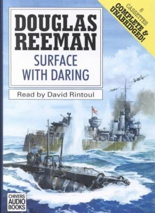 Surface with Daring: Complete & Unabridged