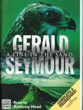 A Line in the Sand: Complete & Unabridged