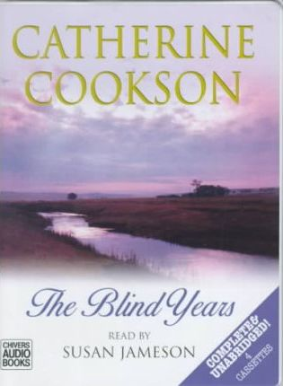 The Blind Years: Complete & Unabridged