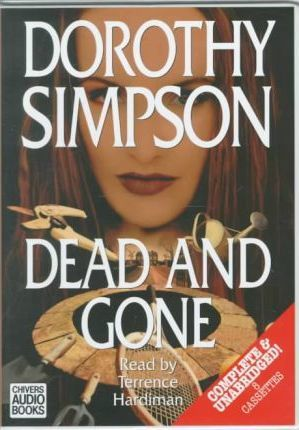 Dead and Gone: Complete & Unabridged