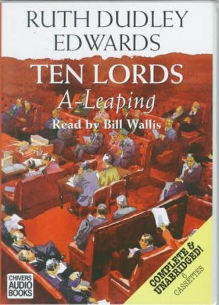 Ten Lords A-Leaping: Complete & Unabridged