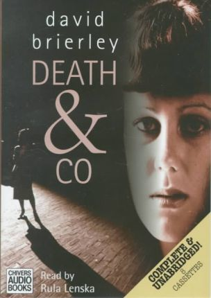 Death and Co: Complete & Unabridged