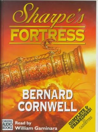 Sharpe's Fortress: Complete & Unabridged