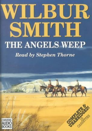 The Angels Weep: Complete & Unabridged
