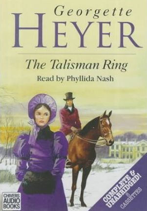 The Talisman Ring: Complete & Unabridged
