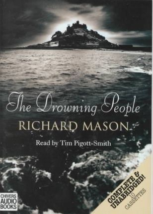 The Drowning People: Complete & Unabridged