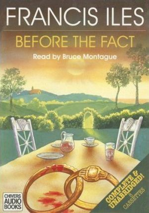 Before the Fact: Complete & Unabridged