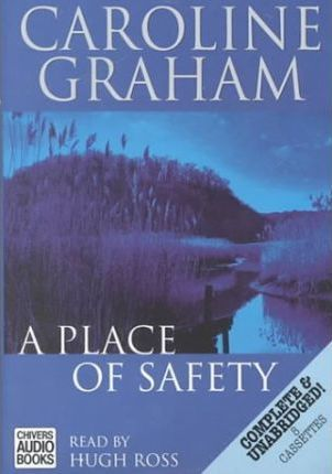 A Place of Safety: Complete & Unabridged
