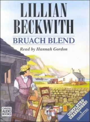Bruach Blend: Complete & Unabridged