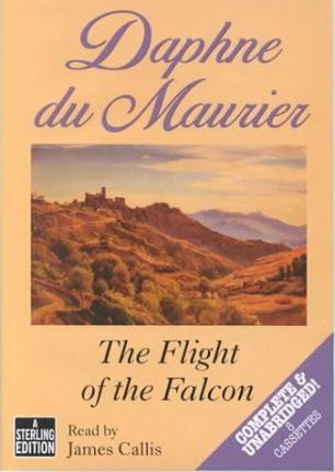 The Flight of the Falcon: Complete & Unabridged