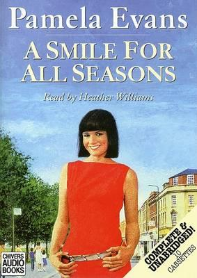 A Smile for All Seasons: Complete & Unabridged