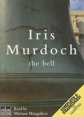 The Bell: Complete & Unabridged