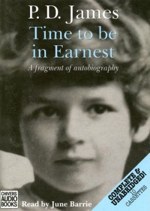 Time to be in Earnest: Complete & Unabridged