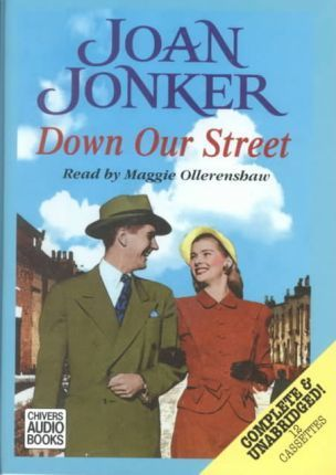 Down Our Street: Complete & Unabridged
