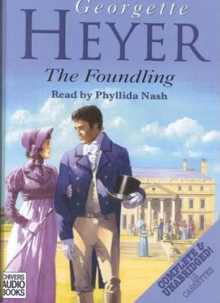 The Foundling: Complete & Unabridged