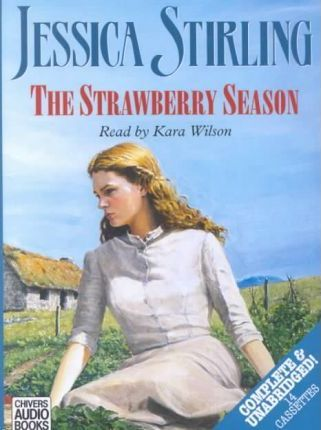 The Strawberry Season: Complete & Unabridged