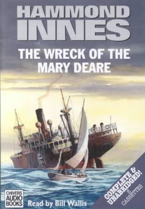 """The Wreck of the """"Mary Deare"""": Complete & Unabridged"""