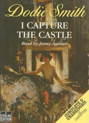 I Capture the Castle: Complete & Unabridged