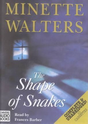 The Shape of Snakes: Complete & Unabridged