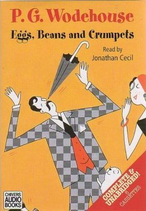 Eggs, Beans and Crumpets: Complete & Unabridged