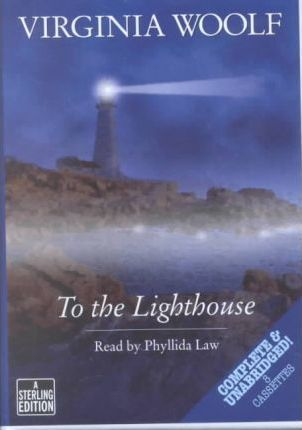 To the Lighthouse: Complete & Unabridged