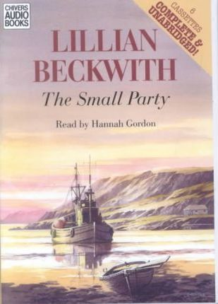 The Small Party: Complete & Unabridged