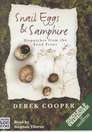 Snail Eggs and Samphire: Complete & Unabridged