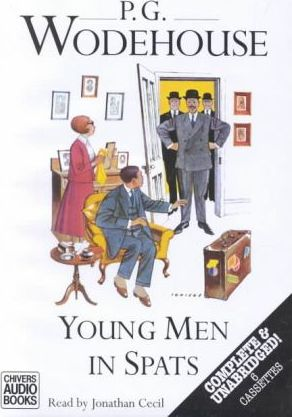 Young Men in Spats: Complete & Unabridged