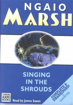 Singing in the Shrouds: Complete & Unabridged